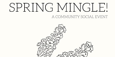 Spring Mingle - a Community Social Event tickets