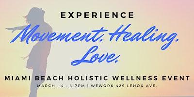 Miami Beach Holistic Wellness Event