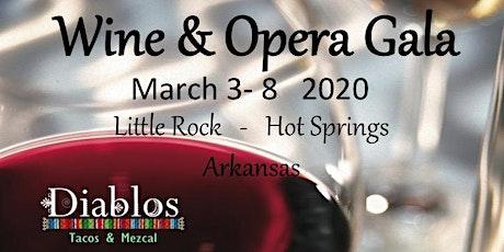 Wine & Opera Gala Dinner Hot Springs, Arkansas. tickets