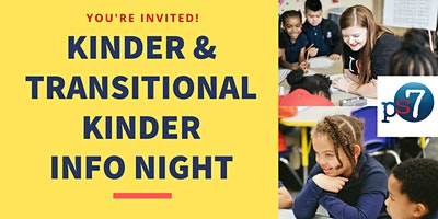 Kinder & Transitional Kinder Info Night at PS7 Elementary