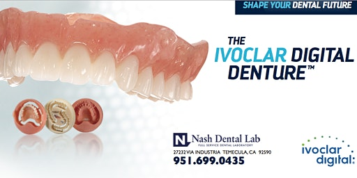 Digital Digital Workflows presented by Ivoclar & Nash Dental Lab