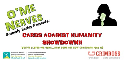 O'Me Nerves Comedy Series Presents: Cards Against Humanity Showdown!