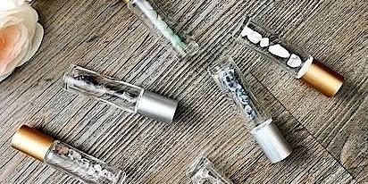 Custom Crystal & Essential Oil Roller Make-N-Take