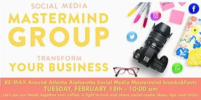 RE/MAX Around Atlanta Alpharetta Social Media Mastermind Snacks&Facts