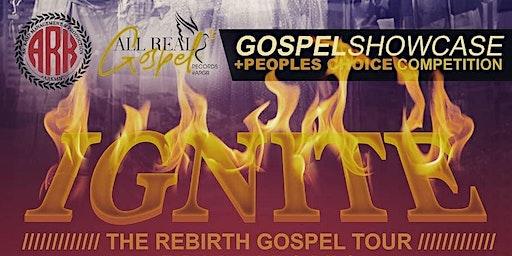 IGNITE - THE REBIRTH GOSPEL TOUR