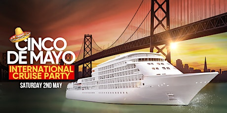Cinco de Mayo Cruise party  tickets