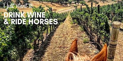 Ride, Wine and Dine with Dana V. Wines & Vino Vaqueros