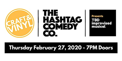 The Hashtag Comedy Co - Improvised Musical