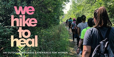 #wehiketoheal Seattle || Outdoor Journal Tour Event for Women