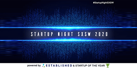 Startup Night SXSW 2020 powered by Established tickets