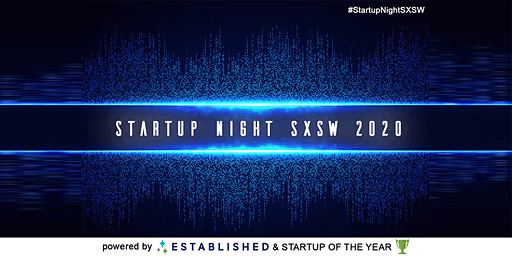 Startup Night SXSW 2020 powered by Established