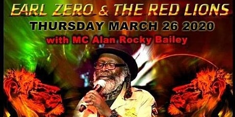 Earl Zero & The Red Lions w/ MC Alan Rocky Bailey tickets