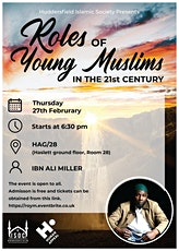 Roles of Young Muslims In The 21st Century tickets