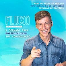 FLUXO - A JORNADA PARA POTENCIALIZAR SUA COMUNICAÇÃO ingressos