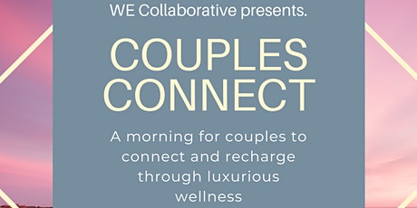 Couples Connect Wellness Event tickets