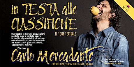 """Carlo Mercadante - """"In testa alle classifiche"""". Il tour biglietti"""