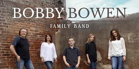 Bobby Bowen Family Concert In Blytheville Arkansas tickets