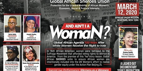 And Ain't I A Woman: Global African Agenda After 100 Years tickets