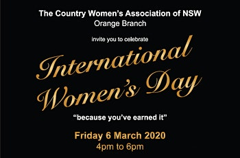 Because you've earned it! CWA Orange Branch International Women's Day event tickets