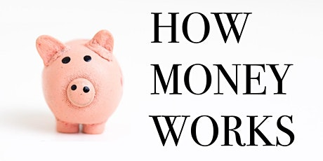 How Money Works tickets