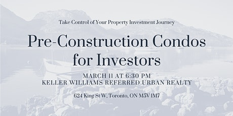 Pre-Construction Condos for Investors tickets