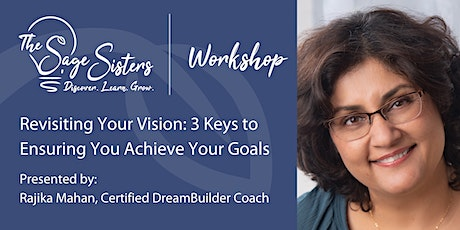 Revisiting Your Vision: 3 Keys to Ensuring You Achieve Your Goals tickets