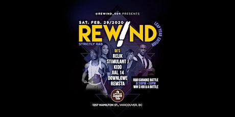 Rewind Leap Year Edition! tickets