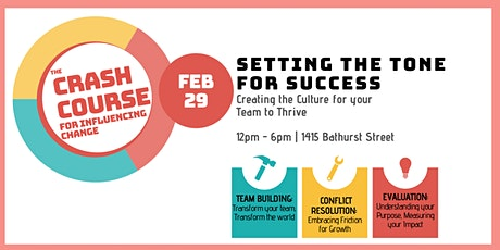 Setting The Tone For Success: Creating the Culture for your Team to Thrive tickets