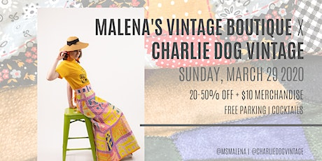 Malena's Vintage Boutique x Charlie Dog Vintage tickets