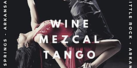 Wine, Mezcal & Tango Experience  biglietti