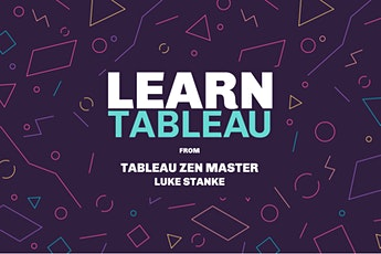 Learn Tableau with a Tableau Zen Master | FREE | FULL DAY | Minneapolis, MN tickets