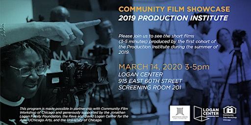 Community Film Showcase - Production Institute 2019