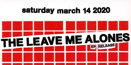 The Leave Me Alones EP Release tickets