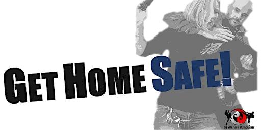 Get Home Safe!