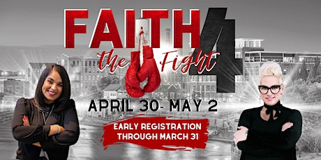 2020 Extraordinary Woman Conference: Faith 4 The Fight tickets