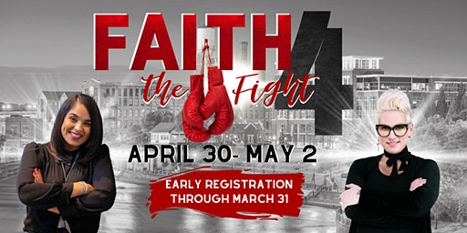 2020 Extraordinary Woman Conference: Faith 4 The Fight