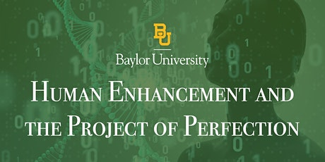 Human Enhancement and the Project of Perfection tickets