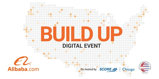 Build Up Webinar co-hosted with SCORE Chicago & CGCC Chicago