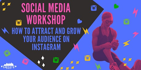 Social Media Workshop: How to attract and grow your audience on Instagram tickets