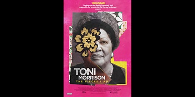 Toni Morrison: The Pieces I Am: Documentary Screening and Q&A