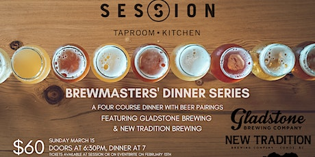 Brewmasters' Four-Course Dinner with Gladstone & New Tradition tickets