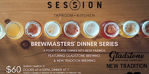 Brewmasters' Four-Course Dinner with Gladstone & New Tradition