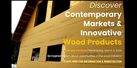 Discover Contemporary Markets and Innovative Wood Products Seminar tickets