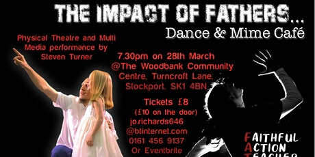 Impact of Fathers, Stockport tickets