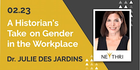 A Historian's Take on Gender in the Workplace (Silicon Valley) tickets