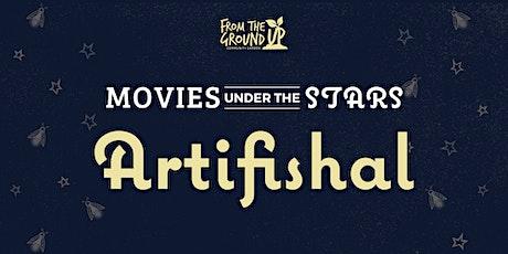 Movie Under The Stars: Artifishal tickets