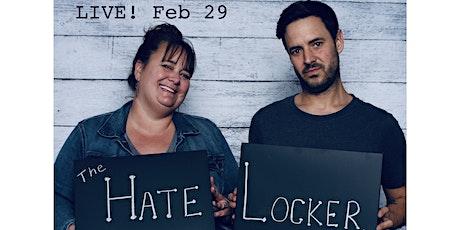 The Hate Locker Live! tickets