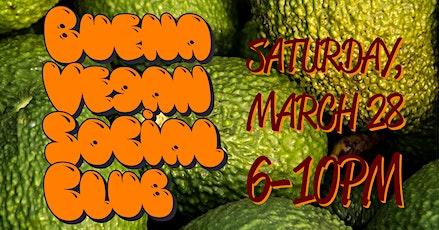 Buena Vegan Social Club: Vegan Night Mercadito tickets