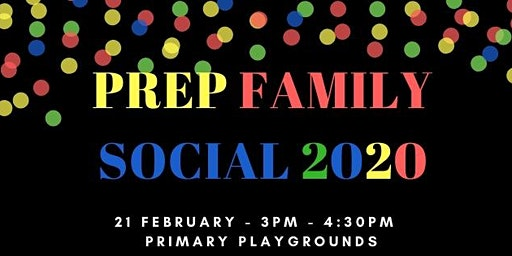 Prep 2020 - Free Social Family get together
