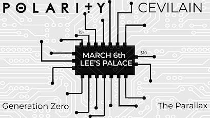 Polarity, CEVILAIN, The Parallax, Generation Zero tickets